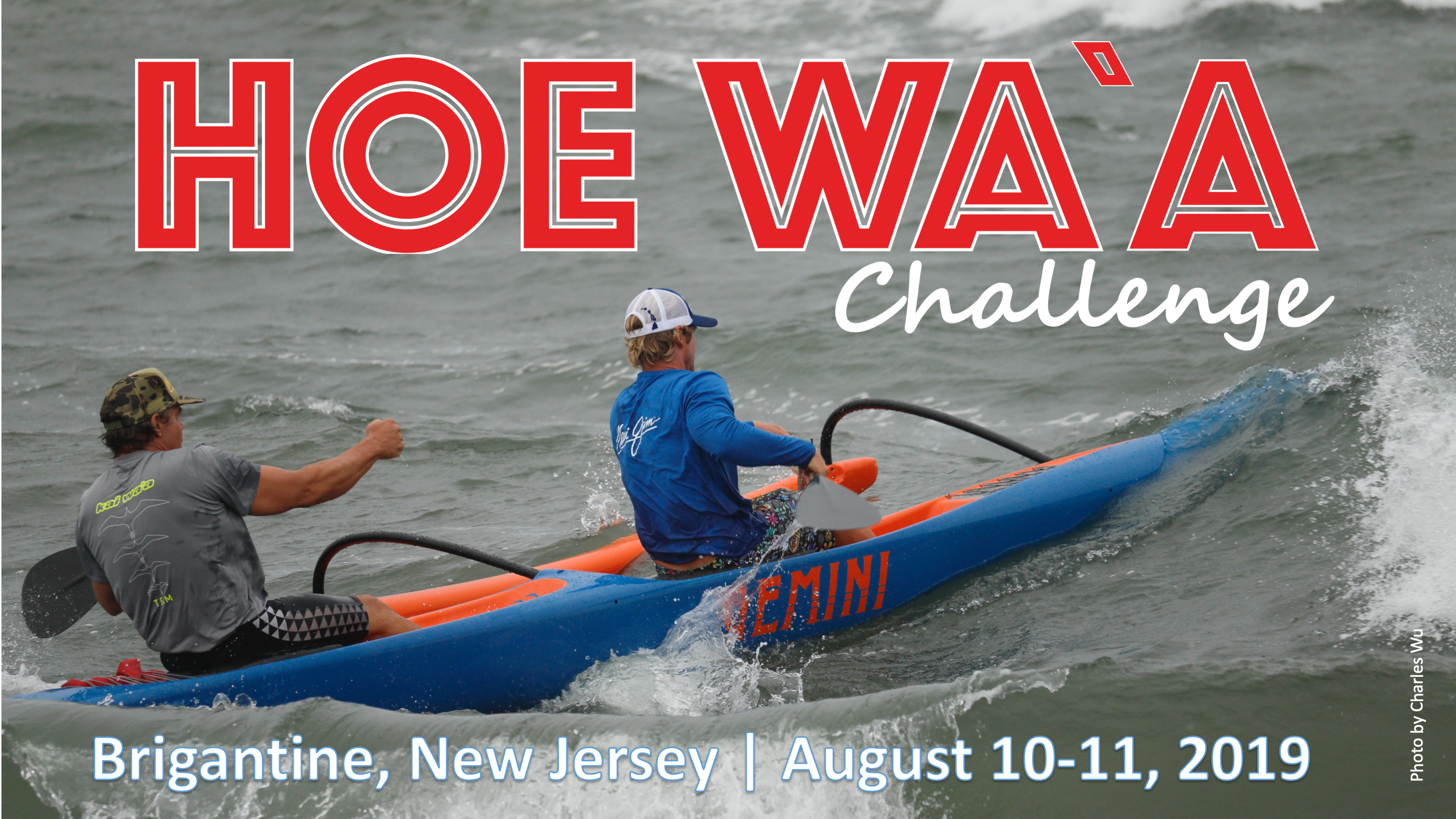 2019 POCC Hoe Wa`a Challenge and Waterman's Challenge Registration now open!